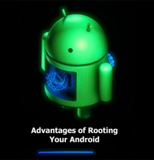 Advantages of Rooting Your Android Device